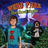 Weird Park - The Final Show