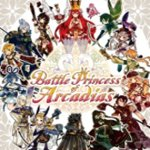 Battle Princess of Arcadia