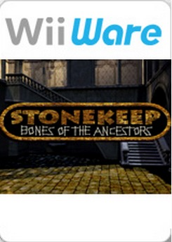 Stonekeep - Bones of the Ancestors