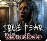 True Fear - Verlorene Seelen