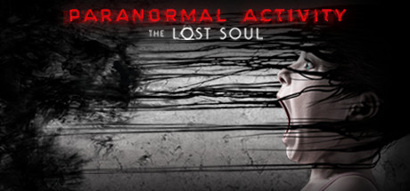Paranormal Activity - The Lost Soul