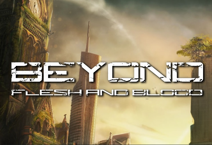 Beyond - Flesh and Blood