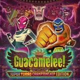 Mit uns einfach durch die Super Turbo Championship Edition von Guacamelee!