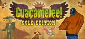 Guacamelee Gold Edition