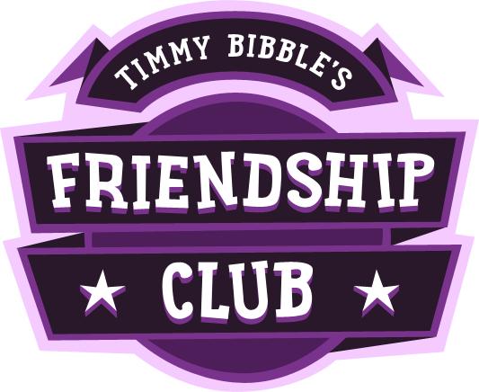 Timmy Bibble's Friendship Club