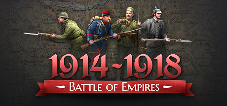 Battle of Empires - 1914 - 1918