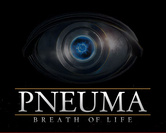Pneuma - Breath of Life