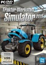 Traktor-Werkstatt Simulator 2015