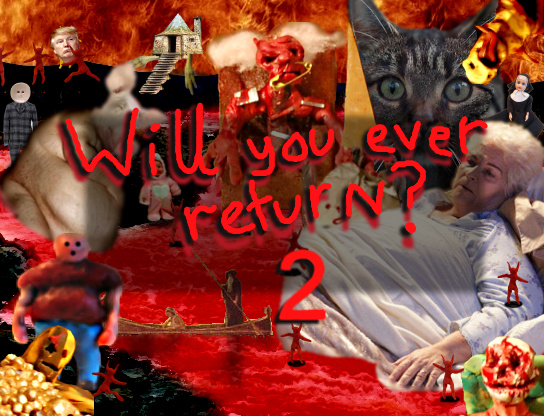 Will You Ever Return 2