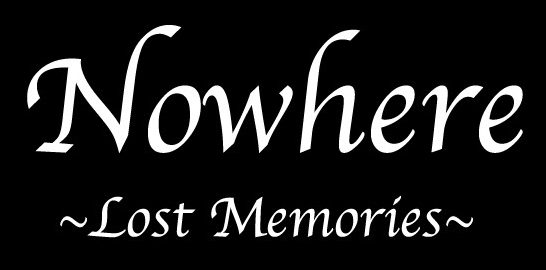 Nowhere - Lost Memories