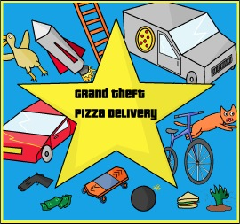 Grand Theft Pizza Delivery