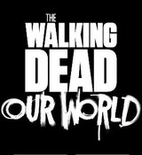 The Walking Dead - Our World