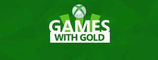 Thema der Woche: Diese Spiele bringt euch Xbox Games With Gold im Juni