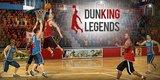 Dunking Legends