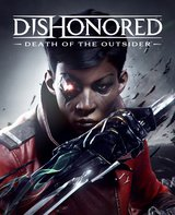 Dishonored - Der Tod des Outsiders