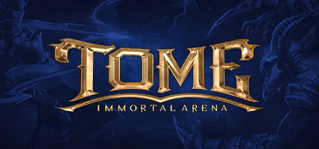 Tome - Immortal Arena