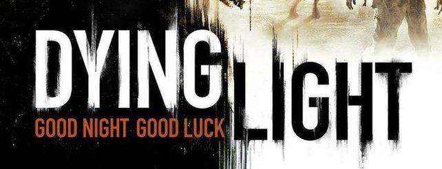 Dying Light: Zombie-Apokalyspe erstmals angespielt