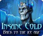 Insane Cold - Zurück in die Eiszeit