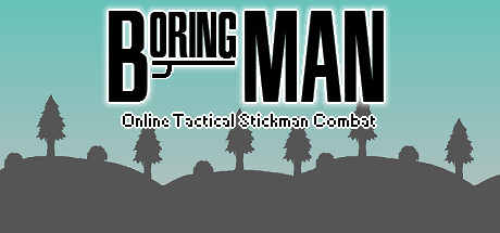 Boring Man - Online Tactical Stickman Combat