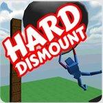Hard Dismount
