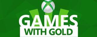 Xbox Games With Gold: Es kommen gute kostenfreie Spiele im März