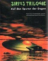Sirius Trilogie - Auf den Spuren der Dogon