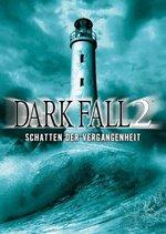 Dark Fall 2 - Schatten der Vergangenheit