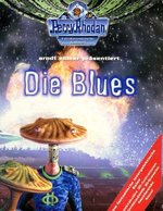 Perry Rhodan - Die Blues