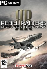 Rebel Raiders - Operation Nighthawk