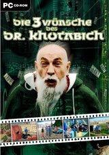 Die drei Wünsche des Dr. Khotabich