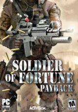 Soldier of Fortune - Pay Back