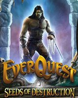 EverQuest - Seeds of Destruction