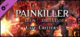 Painkiller - Hell and Damnation City Critters