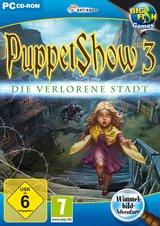 Puppet Show 3 - Die verlorene Stadt