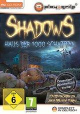 Shadows - Haus der 1000 Schatten