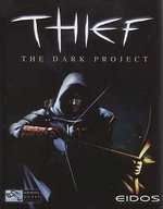 Thief - The Dark Project