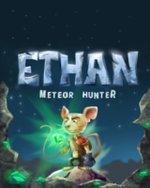 Ethan - Meteor Hunter