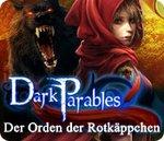 Dark Parables - Der Orden der Rotk�ppchen