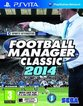 Football Manager Classic 2014 (Vita)