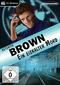 Detektiv Brown - Ein eiskalter Mord (PC)