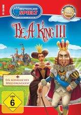 Be A King 3 - Ein königliches Spielvergnügen