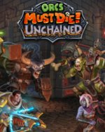 Orcs Must Die! - Unchained