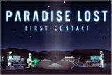 Paradise Lost - First Contact