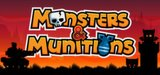 Monsters & Munitions