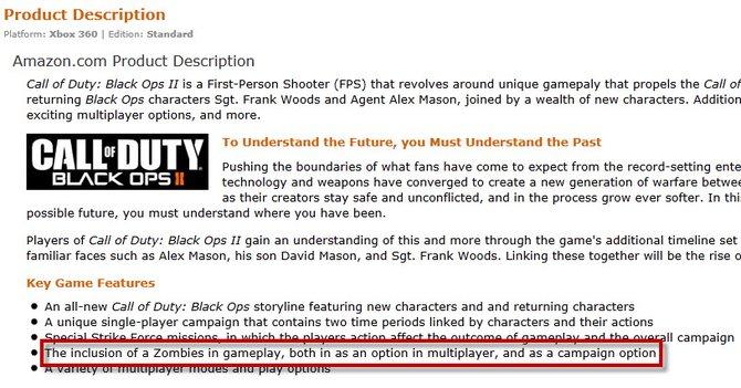 Amazon gibt an, dass Zombies sowohl im Mehrspieler-Part als auch in der Kampagne von Black Ops 2 vorkommen.