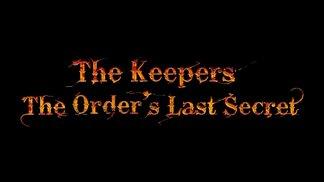 The Keepers - Das Geheimnis des Wächterordens