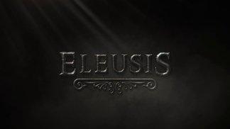 Eleusis - Teaser