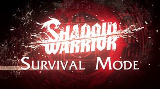 Shadow Warrior - Survival Modus Trailer
