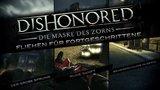 Dishonored - Fliehen für Fortgeschrittene (Gameplay-Egoperspektive)
