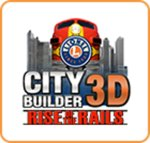 Lionel City Builder - Rise of the Rails